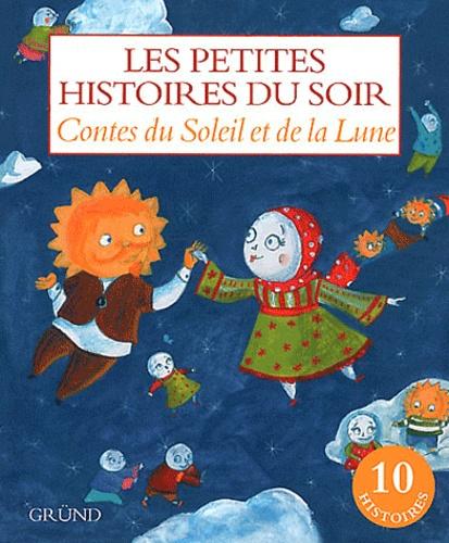 Gründ - Contes du Soleil et de la Lune.
