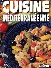 Gründ - La cuisine méditerranéenne.