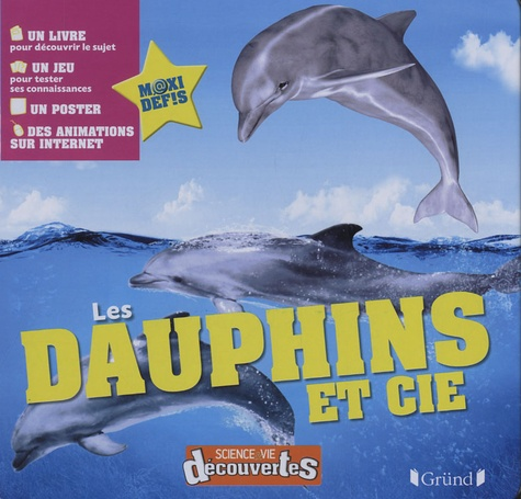 Gründ - Les dauphins et cie.