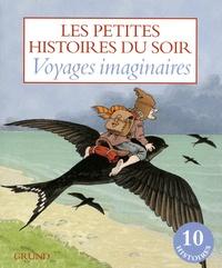 Gründ - Voyages imaginaires.