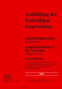 Grundausbildung (Truppmann Teil 1) Ausbildungsdienst in der Feuerwehr (Truppmann Teil 2) - Lehrstoffblätter für die Ausbildung nach Ziffer 2.1.1 und 2.1.2 der Feuerwehr-Dienstvorschrift 2 und dem Lernzielkatalog Freiwillige Feuerwehr Baden-Württemberg.