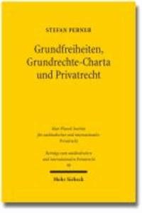 Grundfreiheiten, Grundrechte-Charta und Privatrecht.