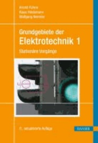 Grundgebiete der Elektrotechnik 1 - Stationäre Vorgänge.