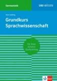 Grundkurs Sprachwissenschaft.