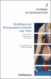 Grundlagen der Bewegungswissenschaft und -lehre.