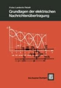 Grundlagen der elektrischen Nachrichtenübertragung.