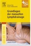 Grundlagen der manuellen Lymphdrainage.