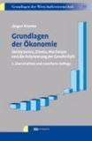 Grundlagen der Ökonomie - Geldsysteme, Zinsen, Wachstum und die Polarisierung der Gesellschaft.