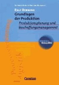 Grundlagen der Produktion - Produktionsplanung und Beschaffungsmanagement.