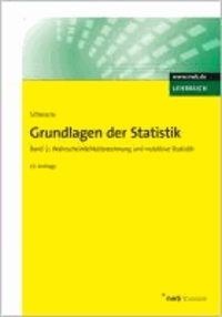 Grundlagen der Statistik 2 - Wahrscheinlichkeitsrechnung und induktive Statistik..