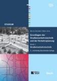 Grundlagen der Straßenverkehrstechnik und der Verkehrsplanung 1 - Straßenverkehrstechnik.