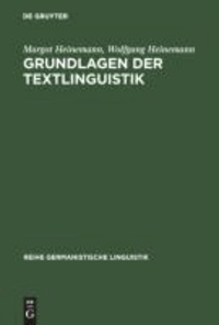 Grundlagen der Textlinguistik - Interaktion - Text - Diskurs.