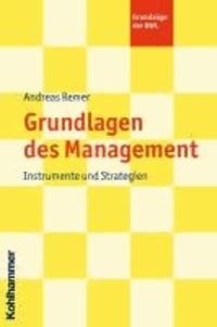 Grundlagen des Management - Instrumente und Strategien.