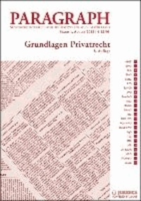 Grundlagen Privatrecht - Paragraph. Seitenweise österreichische Rechtstexte für Studium und Praxis.