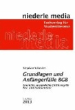 Grundlagen und Anfängerfälle BGB - Eine leicht verständliche Einführung für Erst- und Zweitsemester.