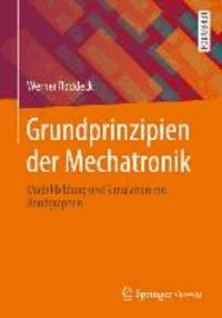 Grundprinzipien der Mechatronik - Modellbildung und Simulation mit Bondgraphen.