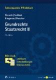 Grundrechte. Staatsrecht II - Mit ebook: Lehrbuch, Entscheidungen, Gesetzestexte.