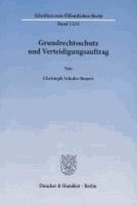 Grundrechtsschutz und Verteidigungsauftrag.