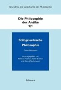 Grundriss der Geschichte der Philosophie / Die Philosophie der Antike / Frühgriechische Philosophie.