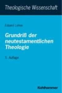 Grundriß der neutestamentlichen Theologie.