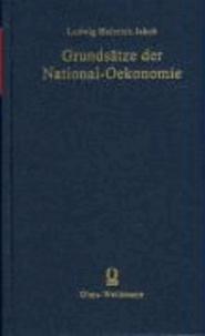 Grundsätze der National-Oekonomie oder National-Wirthschaftslehre.