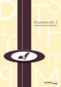 Grundschrift 2 - weiterführende Schreibübungen.