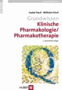 Grundwissen Klinische Pharmakologie/ Pharmakotherapie.
