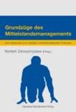 Grundzüge des Mittelstandsmanagements - Vom Erkennen zum Nutzen unternehmerischer Chancen.