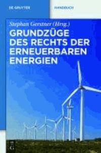 Grundzüge des Rechts der Erneuerbaren Energien - Eine praxisorientierte Darstellung für die neue Rechtslage zu den privilegierten Energieträgern einschließlich der Kraft-Wärme-Kopplung.