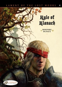 Grzegorz Rosinski et Jean Dufaux - Lament of the Lost Moors - Book 4, Kyle of Klanach.