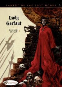 Grzegorz Rosinski et Jean Dufaux - Lament of The Lost Moors - Book 3, Lady Gerfaut.