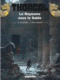 Grzegorz Rosinski et Jean Van Hamme - Thorgal Tome 26 : Le Royaume sous le Sable.