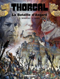 Grzegorz Rosinski et Yves Sente - Thorgal Tome 32 : La Bataille d'Asgard.