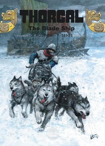 Grzegorz Rosinski et Yves Sente - Thorgal - Volume 25 - The Blade Ship.