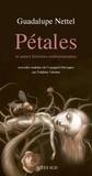 Guadalupe Nettel - Pétales - Et autres histoires embarrassantes.