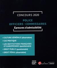 Gualino - Concours Police officiers - commissaires - Epreuves d'admissibilité.