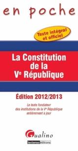 La Constitution de la Ve République - Le texte fondateur des institutions de la Ve République entièrement à jour.pdf