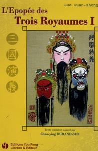 Guan zhong Luo - L'Epopée des Trois Royaumes Tome 1 : .
