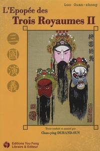 Guan zhong Luo - L'Epopée des Trois Royaumes Tome 2 : .