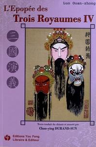 Guan zhong Luo - L'Epopée des Trois Royaumes Tome 4 : .