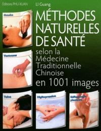 Méthodes naturelles de santé selon la médecine traditionnelle chinoise en 1001 images.pdf