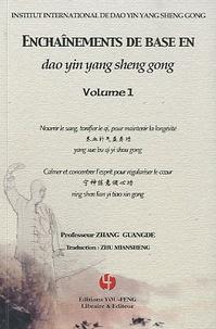 Guangde Zhang - Enchaînements de base en dao yin yang sheng gong - Volume 1, Nourrir le sang, tonifier le qi, pour maintenir la longévité ; Calmer et concentrer l'esprit pour régulariser le coeur. 1 DVD