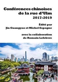 Guangyao Jin et Michel Espagne - Conférences chinoises de la rue d'Ulm (2017-2019).