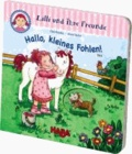 Gucklochbuch: Lilli und ihre Freunde - Hallo, kleines Fohlen! - ab 1 1/2 Jahre.