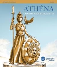 Gudrun Guillaume et  Gallic - Athéna - La déesse aux mille facettes.