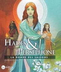 Gudrun Guillaume et  Willy - Hadès & Perséphone - La ronde des saisons.