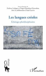 Gudrun Ledegen et Pergia Gkouskou-Giannakou - Les langues créoles - Eclairages pluridisciplinaires.