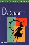 Gudrun Pausewang - Der Schlund.