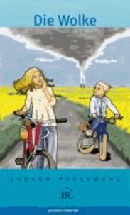 Gudrun Pausewang - Die Wolke - Lektüre Deutsch als Fremdsprache für das 3. und 4. Lernjahr.