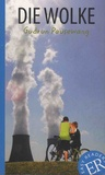 Gudrun Pausewang - Die Wolke.